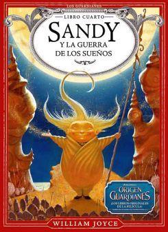 SANDY Y LA GUERRA DE LOS SUEÑOS -LIBRO CUARTO-