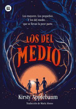 LOS DEL MEDIO -LOS MAYORES, LOS PEQUEÑOS-