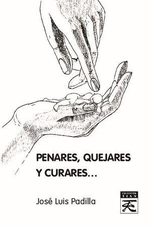 PENARES QUEJARES Y CURARES