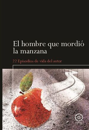 EL HOMBRE QUE MORDIÓ LA MANZANA