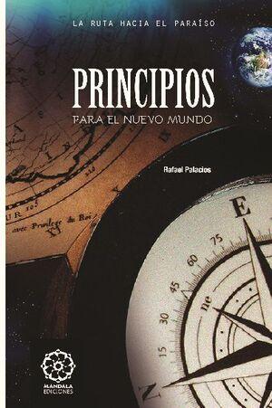 PRINCIPIOS PARA EL NUEVO MUNDO
