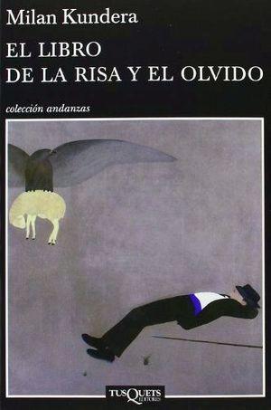 LIBRO DE LA RISA Y EL OLVIDO, EL          (COL.ANDANZAS)