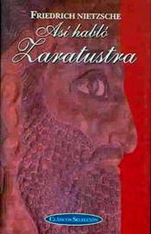 ASI HABLO ZARATUSTRA (CLASICOS SELECCION)