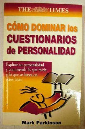COMO DOMINAR LOS CUESTIONARIOS DE PERSONALIDAD