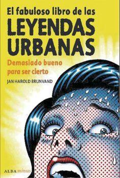 FABULOSO LIBRO DE LAS LEYENDAS URBANAS, EL (MINUS)