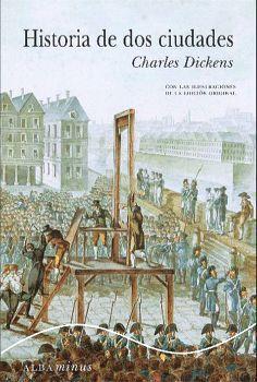 HISTORIA DE DOS CIUDADES  -MINUS/CLASICOS-