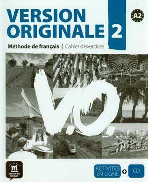 VERSION ORIGINALE 2 A2 CUADERNO EJERCICIOS + CD