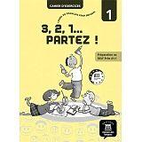 3,2,1 PARTEZ! 1 CUADERNO DE EJERCICIOS A1.1