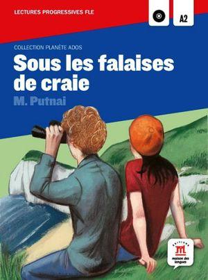 SOUS LES FALAISES DE CRAIE C/CD (COL.PLANETE ADOS)