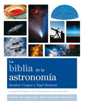 BIBLIA DE LA ASTRONOMIA, LA