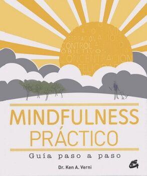 MINDFULNESS PRACTICO -GUIA PASO A PASO-   (EMPASTADO)