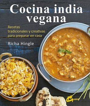 COCINA INDIA VEGANA -RECETAS TRADICIONALES Y CREATIVAS (EMPASTADO