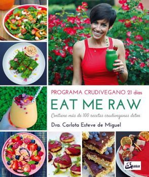 EAT ME RAW -PROGRAMA CRUDIVEGANO 21 DIAS-
