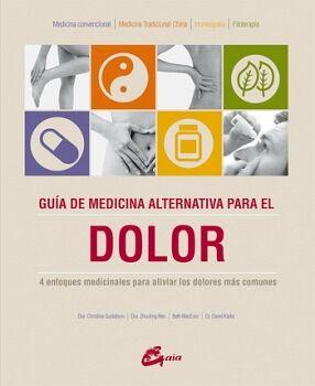 GUIA DE MEDICINA ALTERNATIVA PARA EL DOLOR (EMP.)
