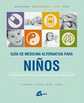 GUIA DE MEDICINA ALTERNATIVA PARA NIÑOS (EMPASTADO)