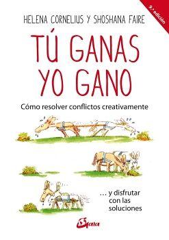 TU GANAS/YO GANO 9ED. -COMO RESOLVER CONFLICTOS CREATIVAMENTE-