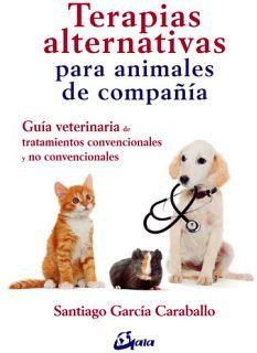 TERAPIAS ALTERNATIVAS -PARA ANIMALES DE COMPAÑIA-