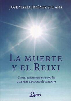 MUERTE Y EL REIKI, LA