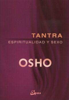 TANTRA -ESPIRITUALIDAD Y SEXO-