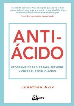ANTIACIDO -PROGRAMA DE 28 DIAS PARA PREVENIR Y CURAR EL REFLUJO