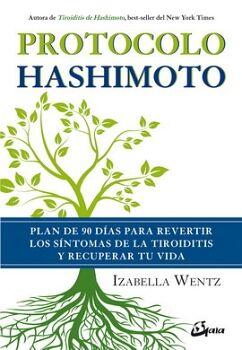 PROTOCOLO HASHIMOTO -PLAN DE 90 DIAS PARA REVERTIR LOS SINTOMAS-