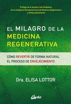 MILAGRO DE LA MEDICINA REGENERATIVA, EL