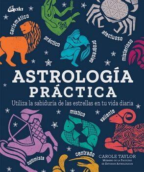 ASTROLOGIA PRACTICA -UTILIZA LA SABIDURIA- (EMPASTADO)