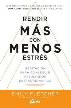RENDIR MAS CON MENOS ESTRES -MEDITACION PARA CONSEGUIR-