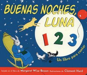 BUENAS NOCHES, LUNA 123 -UN LIBRO PARA CONTAR- (CARTONE)