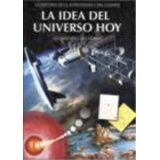 IDEA DEL UNIVERSO HOY, LA