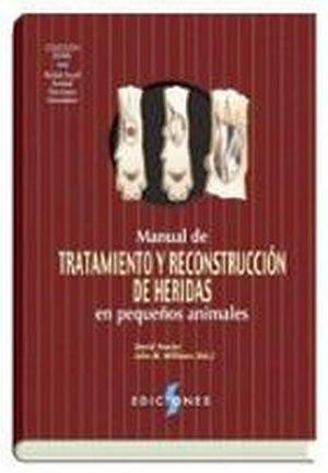 MANUAL DE TRATAMIENTO Y RECONSTRUCCION DE HERIDAS EN P.A