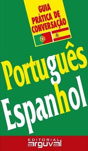 GUIA PRACTICA DE CONVERSACION -PORTUGUES/ESPANHOL-