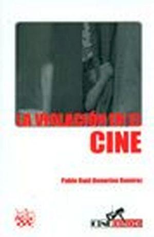 VIOLACION EN EL CINE, LA          -CINE DERECHO-