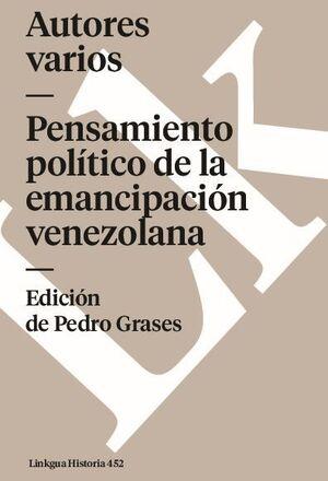PENSAMIENTO POLÍTICO DE LA EMANCIPACIÓN VENEZOLANA