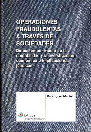 OPERACIONES FRAUDULENTAS A TRAVES DE SOCIEDADES (3RA.REIMP. 2015)