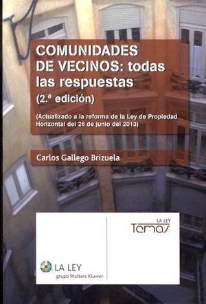 COMUNIDADES DE VECINOS: TODAS LAS RESPUESTAS (2ED. 2013)