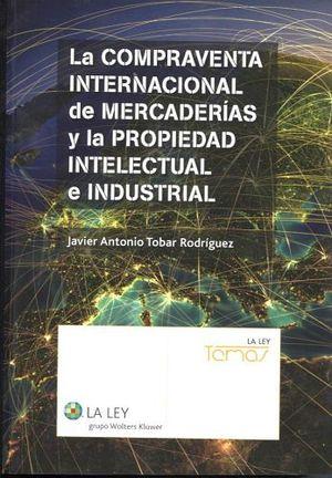 COMPRAVENTA INTERNACIONAL DE MERCADERIAS Y PROP. (1ED. 2014)