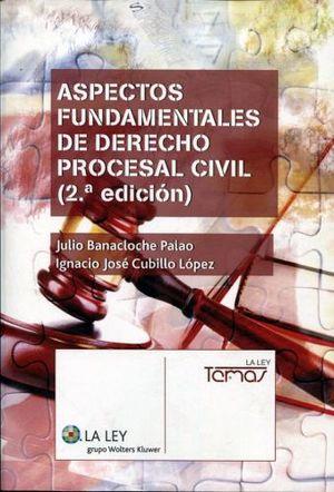 ASPECTOS FUNDAMENTALES DE DERECHO PROCESAL CIVIL (2ED. 2014)