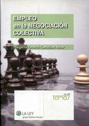 EMPLEO EN LA NEGOCIACION COLECTIVA (1ED. 2014)