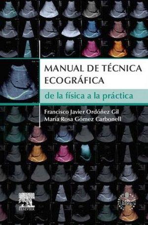 MANUAL DE TECNICA ECOGRAFICA DE LA FISICA A LA PRACTICA