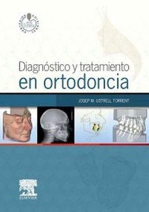 DIAGNOSTICO Y TRATAMIENTO EN ORTODONCIA (C/STUDENT CONSULT)