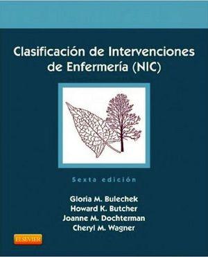 CLASIFICACION DE INTERVENCION EN ENFERMERIA (NIC) 6ED.