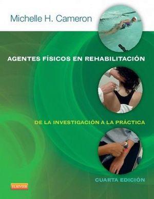 AGENTES FISICOS DE REHABILITACION 4ED.