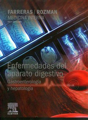 MEDICINA INTERNA ENFERMEDADES DEL APARATO DIGESTIVO 17ED.(GASTROE