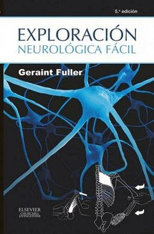 EXPLORACION NEUROLOGICA FACIL 5ED.