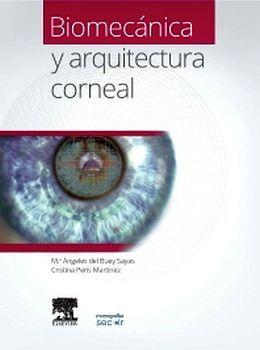 BIOMECANICA Y ARQUITECTURA CORNEAL