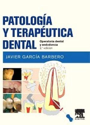 PATOLOGIA Y TERAPEUTICA DENTAL 2ED.