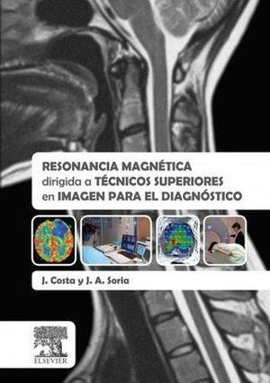 RESONANCIA MAGNETICA DIRIGIDA A TECNICOS SUPERIORES EN IMAGEN