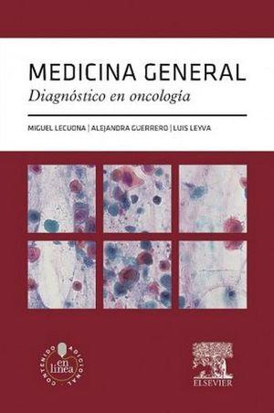 MEDICINA GENERAL DIAGNOSTICO EN ONCOLOGIA