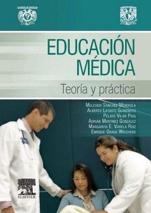EDUCACION MEDICA -TEORIA Y PRACTICA-